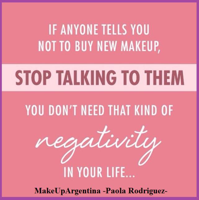14-8-2017 Si alguien te dice que dejes de comprar maquillaje...