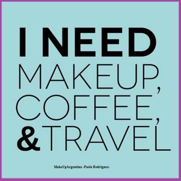 6-03 Necesito maquillaje, café y viajes