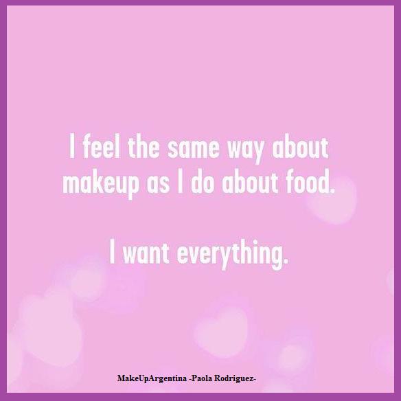 me-siento-igual-respecto-del-maquillaje-como-de-la-comida-quiero-todo