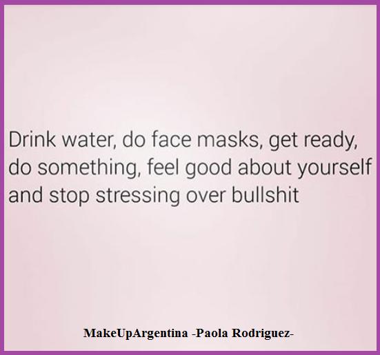 27-11 Tomá agua, hacete una máscara,preparate, sentite bien y no te estreses por pavadas
